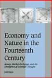 Economy and Nature in the Fourteenth Century 9780521572767