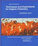 Techniques and Experiments for Organic Chemistry 6th Edition