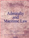 Admiralty and Maritime Law, Volume 1 9781587982767