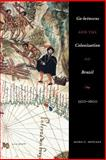 Go-Betweens and the Colonization of Brazil, 1500-1600