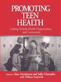 Promoting Teen Health 9780761902768