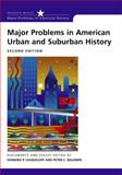 Major Problems in American Urban and Suburban History 9780618432769