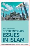 Contemporary Issues in Islam