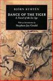 Dance of the Tiger 9780520202771