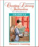 Creating Literacy Instruction for All Students in Grades 4 To 8 9780205542772