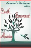 Death, Bereavement, and Mourning 9780765802781