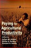 Paying for Agricultural Productivity 9780801862786