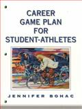 Career Game Plan for Student Athletes 9780130822789