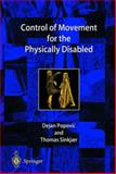 Control of Movement for the Physically Disabled 9781852332792