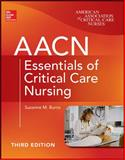 AACN Essentials of Critical Care Nursing 3rd Edition