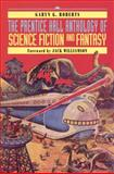 The Prentice Hall Anthology of Science Fiction and Fantasy 9780130212801