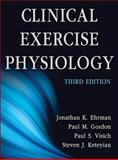 Clinical Exercise Physiology-3rd Edition 3rd Edition