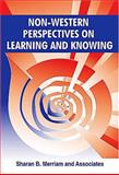Non-Western Perspectives on Learning and Knowing