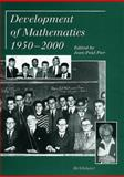 Development of Mathematics 1950-2000 9783764362805