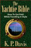 The Yachtie Bible 9781591132806