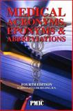 Medical Acronyms, Eponyms, and Abbreviations 9781570662812