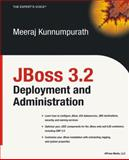 JBoss 3.2 Deployment and Administration 9781590592816