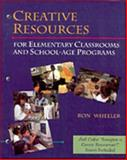 Creative Resources for Elementary Classrooms and School Age Programs 9780827372818