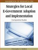 Handbook of Research on Strategies for Local E-Government Adoption and Implementation 9781605662824