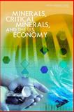 Minerals, Critical Minerals, and the U. S. Economy 9780309112826