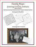 Family Maps of Jennings County, Indiana, Deluxe Edition 9781420312829