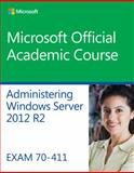 70-411 Administering Windows Server 2012 R2 1st Edition