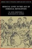 Medical Lives in the Age of Surgical Revolution 9780521152839