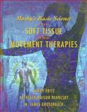 Mosby's Basic Science for Soft Tissue and Movement Therapies 9780323002844