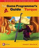 Game Programmer's Guide to Torque 9781568812847