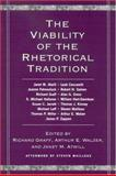 The Viability of the Rhetorical Tradition 9780791462850