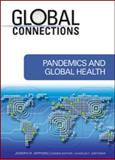Pandemics and Global Health 0th Edition