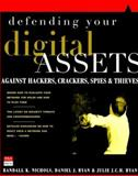 Defending Your Digital Assets Against Hackers, Crackers, Spies, and Thieves 9780072122855