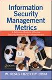 Information Security Management Metrics 9781420052855