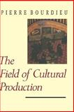 The Field of Cultural Production 9780231082860