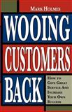 Wooing Customers Back 9780964382862