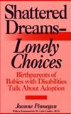 Shattered Dreams - Lonely Choices 9780897892865