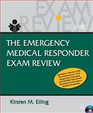 The Emergency Medical Responder Exam Review 9781418072865