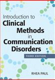 Introduction to Clinical Methods in Communication Disorders, Third Edition 3rd Edition