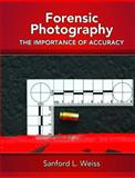 Forensic Photography 1st Edition