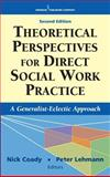 Theoretical Perspectives for Direct Social Work Practice 2nd Edition