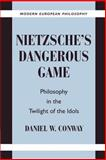 Nietzsche's Dangerous Game 9780521892872