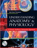 Understanding Anatomy and Physiology