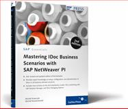 Mastering IDoc Business Scenarios with SAP NetWeaver PI 9781592292882