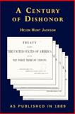 A Century of Dishonor 9781582182889