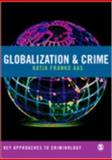 Globalization and Crime 9781412912891