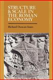 Structure and Scale in the Roman Economy 9780521892896