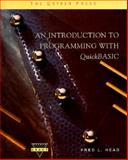 Introduction to Programming with Quick Basic 3.5 9780030982897