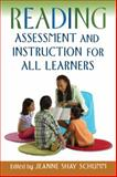 Reading Assessment and Instruction for All Learners 9781593852900