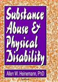 Substance Abuse and Physical Disability 9781560242901