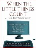 When the Little Things Count... And They Always Count 9781569242902
